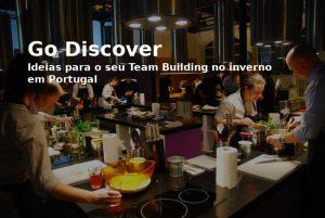 Viagens Corporativas no Inverno e Team Building em Portugal