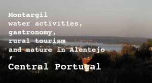 Montargil, A first stop for a vacation in Alentejo