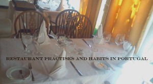 Restaurant habits and traditions in Portugal