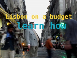 How to be a budget tourist in Lisbon