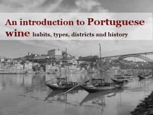 An introduction to Portuguese Wine