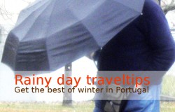 Portugal travel – the nicest winter rainy day traveltips on Go Discover Portugal