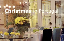 Christmas in Portugal, perfect vacations, great events, quality time, parties and relaxing – some tips