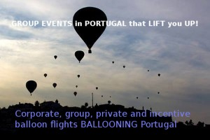 Corporate, group, private and incentive balloon flights BALLOONING Portugal