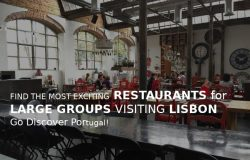 Restaurants suitable for large groups visiting Lisbon