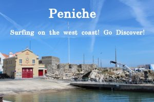 Peniche, surfing and boating paradise on the Silver coast of Portugal