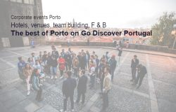 Corporate events & meetings in Porto