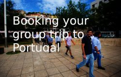 The best way to book your corporate event or group travel in Portugal
