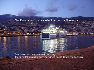 Organizing your corporate events, team building and meetings on Madeira