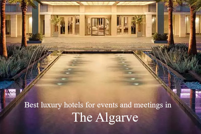 Best Luxury hotels for events and meetings in the Algarve
